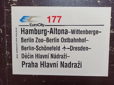 Směrová cedule DB - EC 177 (Hamburg - Berlin Zoo - Praha)