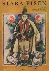 Karel Dvořáček - Stará píseň
