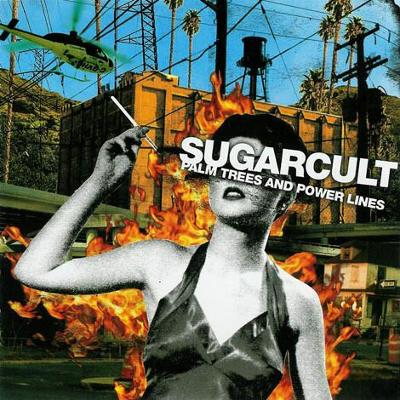 CD Sugarcult - Palm Trees And Power Lines