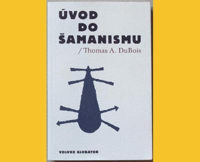 DuBois - ÚVOD DO ŠAMANISMU