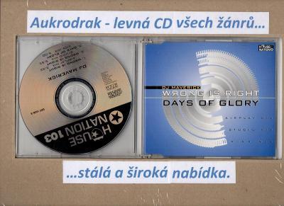 CDM/DJ Maverick-Wrong Is Right Days Of Glory