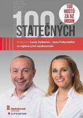 100 statečných - Rozhovory Lucie Výborné a Jana Pokorného..Radiožurnál