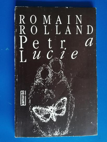 Petr a Lucie - Romain Rolland - Knihy