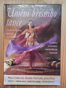 Umění břišního tance P. Coluccia, A. Paffrath, J. Pütz