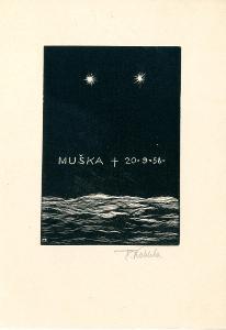 František Kobliha: Muška + 20. 9. 58 (signováno; smuteční oznámení)