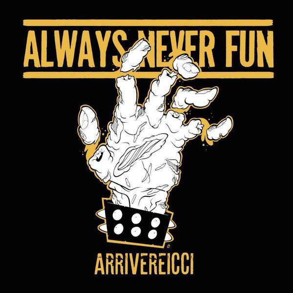 ALWAYS NEVER FUN Arrivereicci LP - Hudba