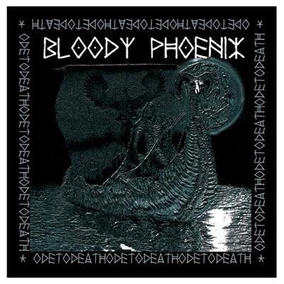 BLOODY PHOENIX Ode to Death - 12 LP