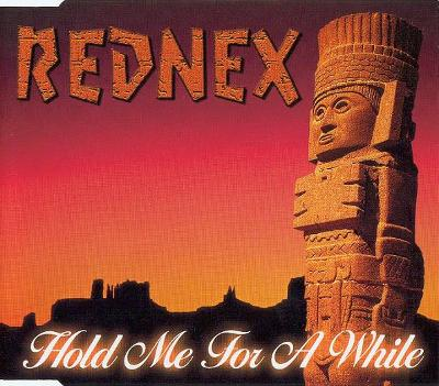 REDNEX-HOLD ME FOR A WHILE CD SINGLE 2000.