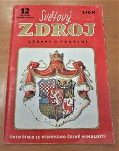 Světový zdroj - číslo 12 - cca 1940 - Česká minulost - panovníci,rody