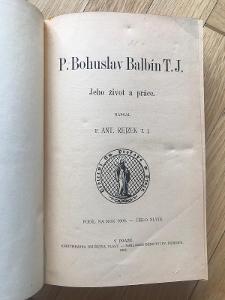 P. Bohuslav Balbín T. J. – Antonín Rejzek (1908, Vlast)