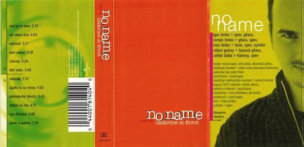 Audio Kazeta NO NAME Oslávme si život 2001 Universal Music Nederlands