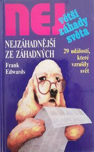 Nejzáhadnější ze záhadných kniha od: Frank Edwards