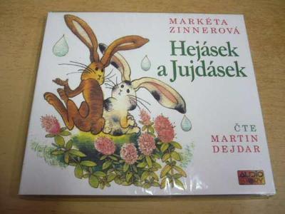 CD M. ZINNEROVÁ / Hejásek a Jujdásek / NOVÉ