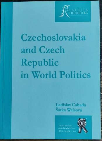 Politologie: Czechoslovakia a Czech Republic, v angličtině, 2006 Plzeň