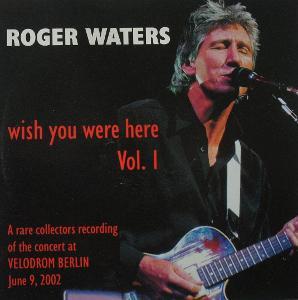 2 CD ROGER WATERS Vol.1 Vol.2 Ex P.Floyd Raritní koncert Berlin 2002