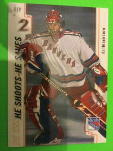 2002-03 In the Game Be A Player Between the Pipes Dan Blackburn