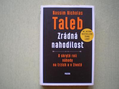 ZRÁDNÁ NAHODILOST - NASSIM TALEB