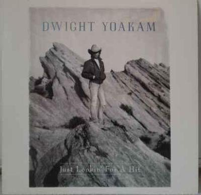 LP Dwight Yoakam - Just Lookin' For A Hit, 1989 EX