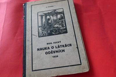 Nauka o látkách oděvních - Učebnice pro ústavy učitelek domácích 1926