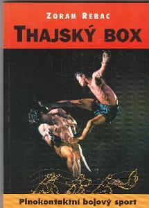 Kniha Thajský box - Plnokontaktní bojový sport / Zoran Rebac