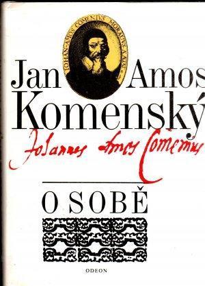 Jan Amos Komenský: O sobě