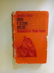 Kniha, Jaroslav Foglar, Chata v jezerní kotlině