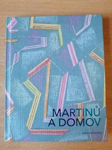 Martinů a domov - Jan Kapusta -