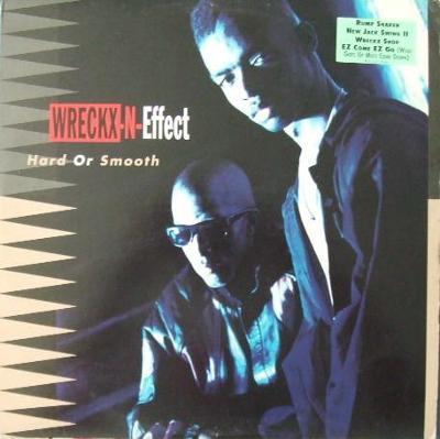 LP- Wreckx-N-Effect - Hard Or Smooth (album)´1992 USA Press