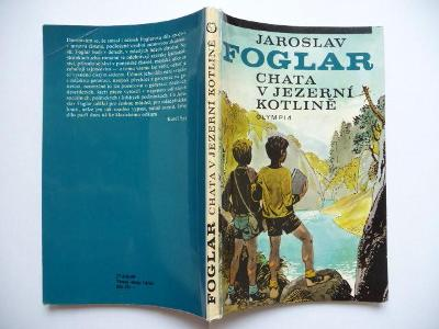 Jaroslav Foglar - Chata v Jezerní kotlině - Olympia 1988