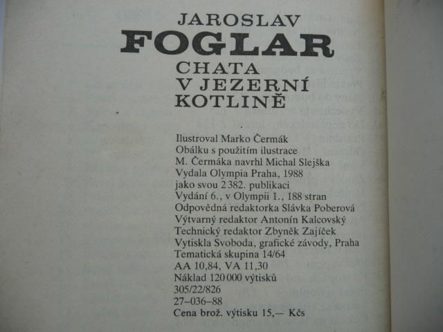 Jaroslav Foglar - Chata v Jezerní kotlině - Olympia 1988 - Knihy