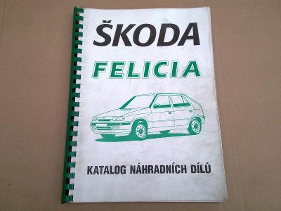 Škoda Felicia I stará tvář orig. velký katalog náhradních dílů