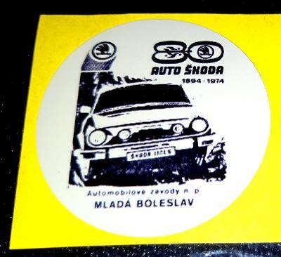 AUTO ŠKODA 80let 1894-1974 110LS, samolepka pr.4, dle foto (1x).