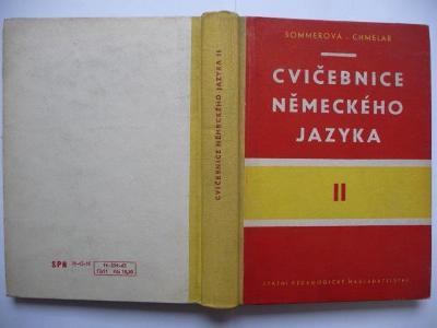 Cvičebnice německého jazyka II - J. Sommerová / F. Chmelař - SPN 1963