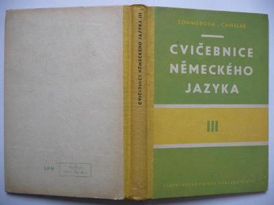 Cvičebnice německého jazyka III - J. Sommerová / F. Chmelař - SPN 1963