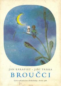 Jan Karafiát Broučci  ilustrace Jiří Trnka