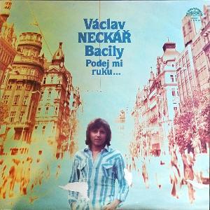LP Václav Neckář - Podej mi ruku...