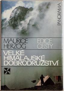 Velké himalájské dobrodružství - Maurice Herzog