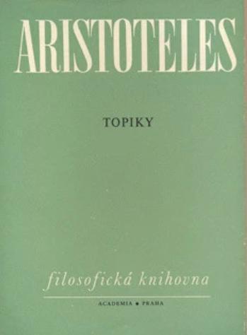 Aristoteles: Topiky Organon díl 5 V. - Knihy