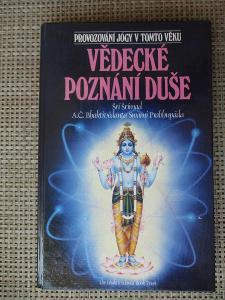 Šri-Šrímad - Vědecké poznání duše Provozování jógy v tomto věku