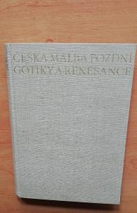 Česká Malba pozdní Gotiky a Renesance - Jaroslav Pěšina