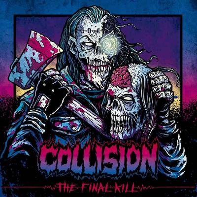 12´EP COLLISION - The Final Kill