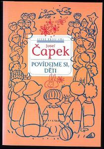 Josef Čapek: Povídejme si, děti