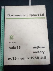 ČKD NAFTOVÉ MOTORY,dokumentační zpravodaj 1968