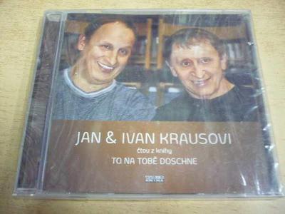 CD JAN A IVAN KRAUSOVI / To na tobě doschne / NOVÉ