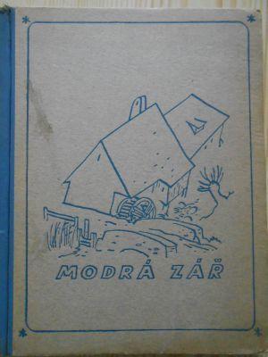 Modrá zář -  Dobrodružství dvou bratří / Josef Kovář (1942)