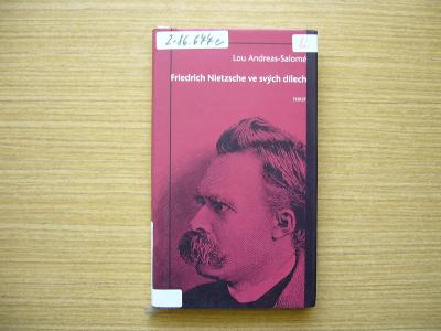 Lou Andreas-Salomé - Friedrich Nietzsche ve svých dílech | 1996 -n