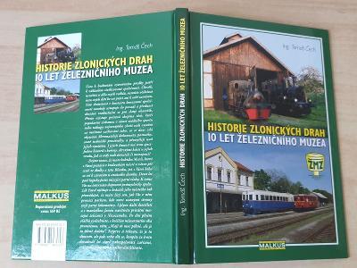 Historie zlonických drah 10 let železničního muzea