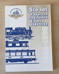 1869-1996 Sto let Federace strojvůdců České Republiky