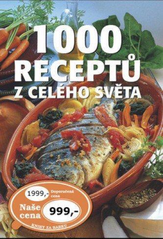 1000 receptů z celého světa - obrovská kuchařka, 1000 stran /A4+
