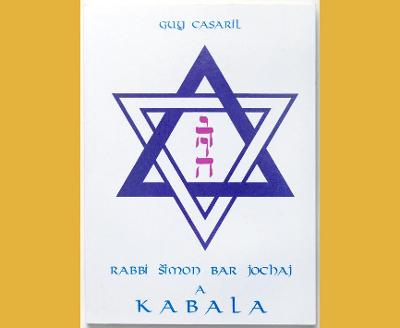 Guy Casaril - RABBI ŠIMON BAR JOCHAJ a KABALA
